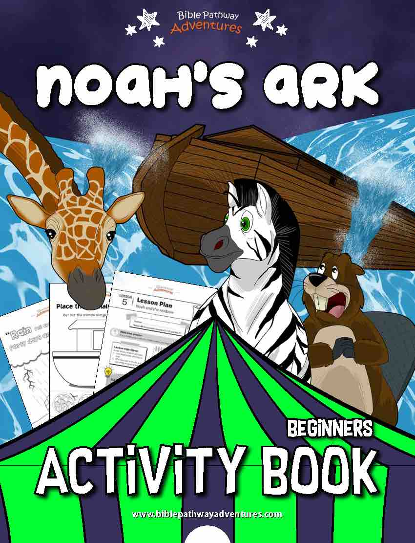 Noah S Ark Activity Book For Beginners Bible Pathway Adventures